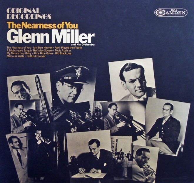 Glenn Miller - The Nearness Of Youre